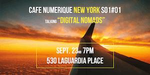 Café Numérique New York S01#01 - Digital Nomads