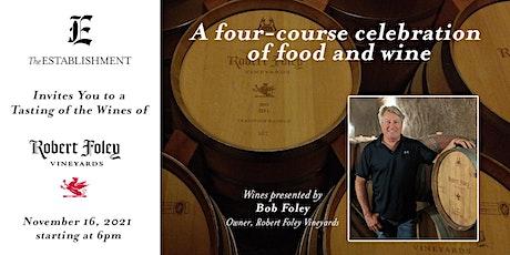 Foley Wine Dinner tickets