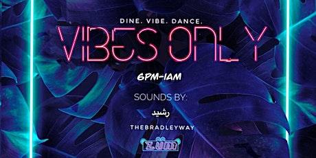 Vibes Only  ⦿ Dine & Dance ⦿ Elixyr Tulum tickets