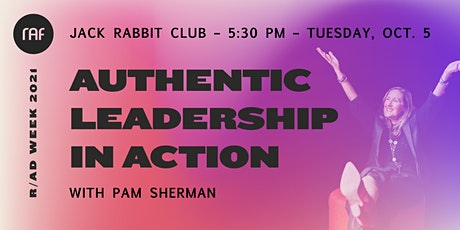 R/AD Week 2021: Authentic Leadership in Action tickets
