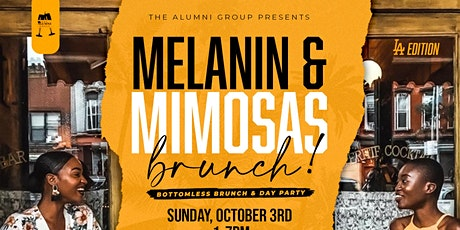 Melanin & Mimosas - L.A. Bottomless Brunch & Day Party tickets