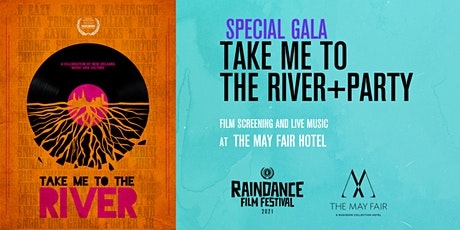 Raindance Gala: Take Me To The River - New Orleans + Party tickets