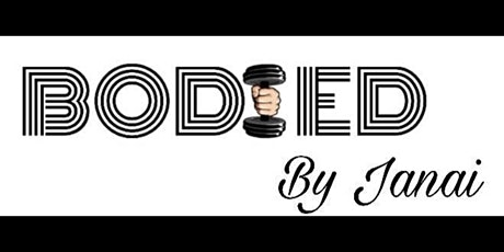BODIED By Janai Hip Hop Kickboxing Class tickets