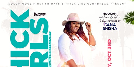 Thick Girls Brunch - Bottomless Brunch & Day Party L.A. Edition tickets