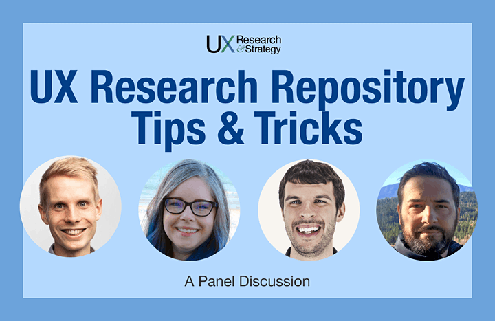 UX Research Repository Tips and Tricks: A Panel Discussion image