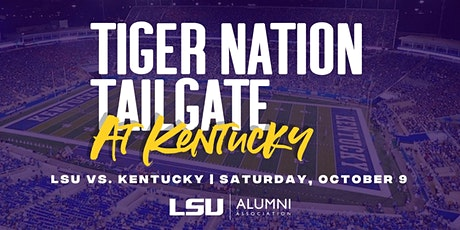 Tiger Nation Tailgate at Kentucky tickets