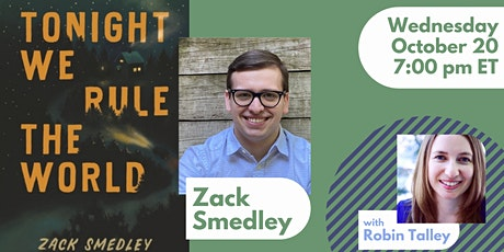 Zack Smedley in conversation with Robin Talley | Online Event tickets