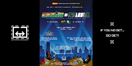 CEDIS & NAIRA: BIGGEST GHANAIAN & NIGERIAN PARTY 2021 tickets
