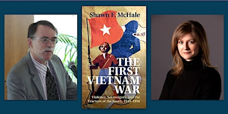 The First Vietnam War: Violence, Sovereignty, and the Fracture of the South tickets