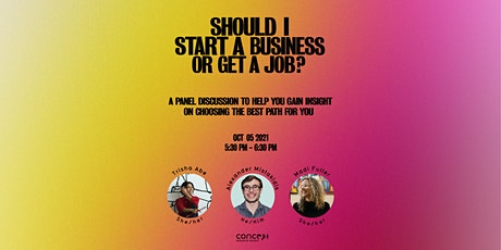 F21: Should I Start a Business or Get a Job? tickets