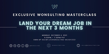 Wonsulting Masterclass: Land Your Dream Job in the Next 3 Months tickets