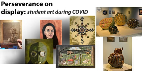 Perseverance: student studio work during COVID tickets