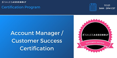 Account Manager / Customer Success Certification tickets