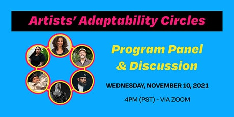 Artists' Adaptability Circles Program Panel & Discussion tickets