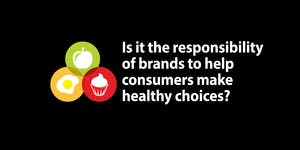 Is it the responsibility of brands to help people make...
