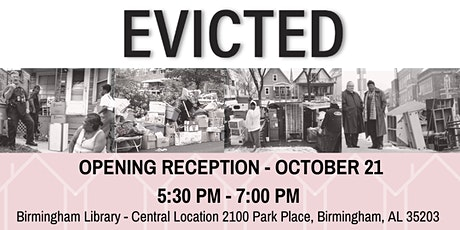 Evicted Exhibit Opening tickets