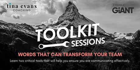 Leadership Toolkit Session - Words That Can Transform Your Team tickets
