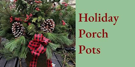 Holiday Porch Pot Workshop tickets