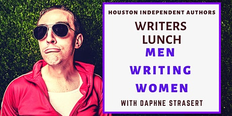 Writers Lunch: Men Writing Women with Daphne Strasert tickets