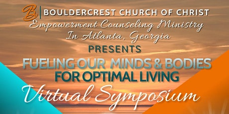 FUELING OUR MINDS & BODIES VIRTUAL SYMPOSIUM tickets