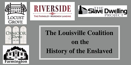 Slave Dwelling Project Returns to Louisville - Shifting the Narrative tickets
