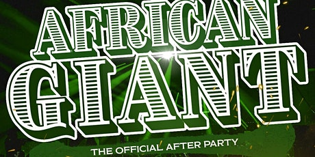 African Giant: The After Party tickets
