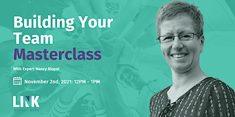 Building Your Team Masterclass Tickets