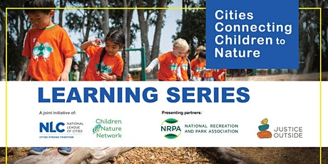 Applying Systems Change in Cities for Children's Equitable Access to Nature tickets