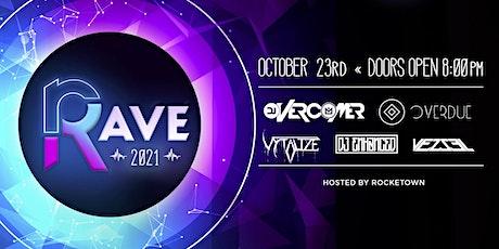 Rave 2021 tickets