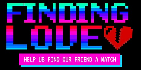 Finding Love: Interactive Comedy Dating Show tickets