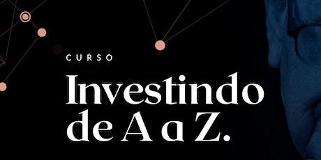 Investindo de A a Z - Turma 10 ingressos