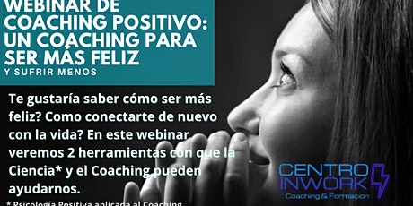 Webinar  Gratuito de Lanzamiento Curso Coaching Positivo (3meses) boletos