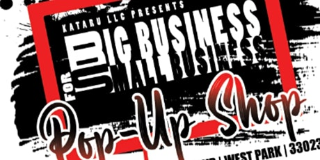 Big Business for Small Business Pop-Up Shop tickets