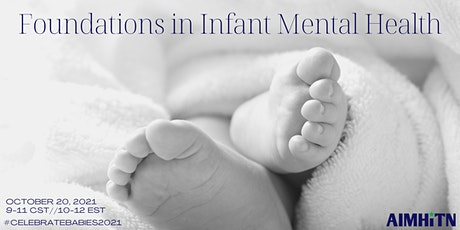 Foundations of Infant Mental Health tickets