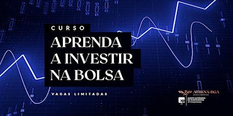 Aprenda a Investir na Bolsa - Turma 2 ingressos