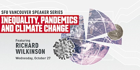 Inequality, Pandemics and Climate Change featuring Richard Wilkinson tickets