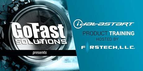 GoFast presents iDataStart Product Training hosted by Firstech Tickets