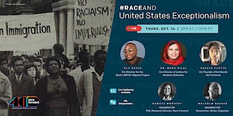 #RaceAnd U.S. Exceptionalism: Organizing Against Empire tickets