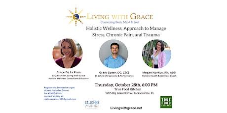 Holistic Wellness: Approach to Manage Stress, Chronic Pain, and Trauma tickets