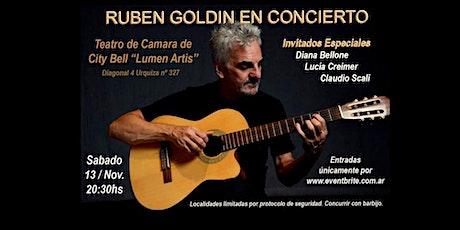 """RUBEN GOLDIN EN CONCIERTO"". TEATRO DE CAMARA DE CITY BELL ""LUMEN ARTIS"" entradas"