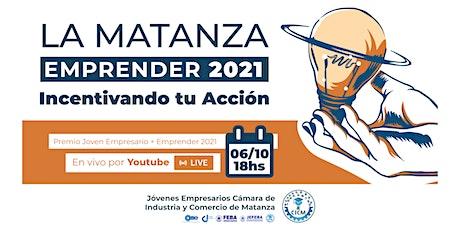 EMPRENDER LA MATANZA 2021 - Incentivando tu acción entradas