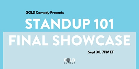 GOLD Comedy Standup 101 Final Showcase tickets