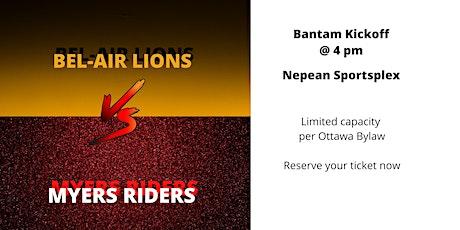 Lions vs Riders  Bantam - Kickoff 4:00pm - All tickets