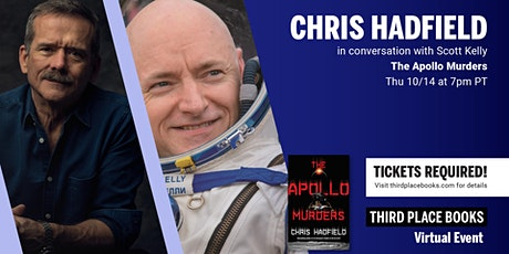 Chris Hadfield in conversation with Scott Kelly — The Apollo Murders tickets