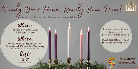 Ready Your Home, Ready Your Heart : An Advent Preparation Retreat tickets
