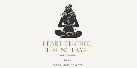 Heart Centred Healing Fayre tickets