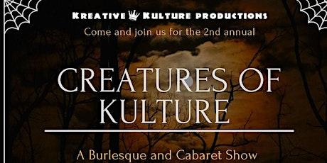 Creatures Of Kulture tickets