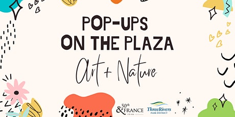 Pop Ups on the Plaza tickets