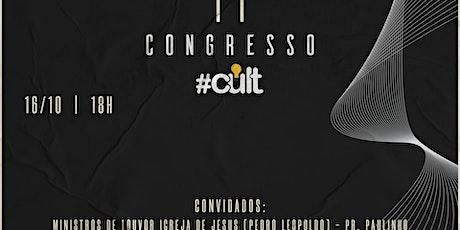 2° Congresso #Cult - A Vida do Jovem com Cristo ingressos