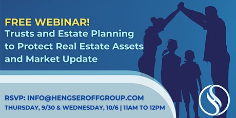 Trusts and Estate Planning to Protect Real Estate Assets & Market Update tickets